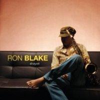 Ron Blake, Shayari