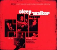 Sleep Walker, The Voyage