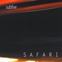 Subfive, Safari
