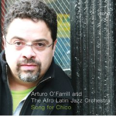 Arturo O'Farrill, Song for Chico
