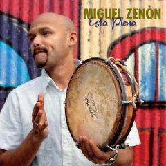 Miguel Zenón, Esta Plena
