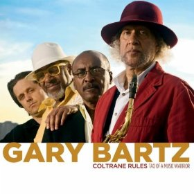 Liens, documents, actualité Gary-bartz-coltrane-rules-tao-of-a-music-warrior