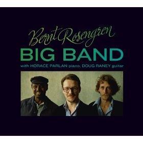 Bernt Rosengren Big Band, Bernt Rosengren Big Band