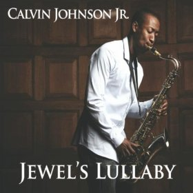 Calvin Johnson tenor saxophone and composer
