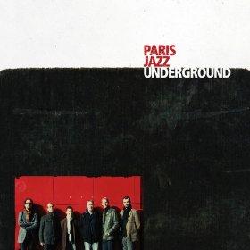 Paris Jazz Underground, Modern Jazz