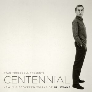 Ryan Truesdell,  Newly Discovered Works of Gil Evans