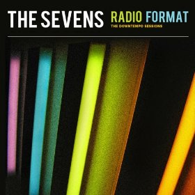 The Sevens, RADIO FORMAT