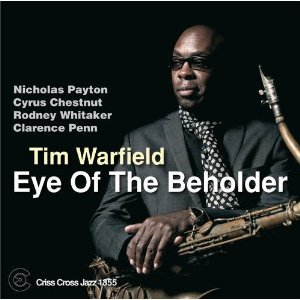 Tim Warfield, saxophonist, composer and bandleader